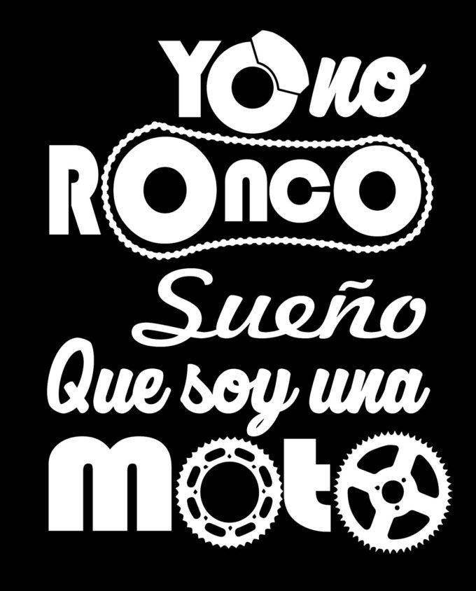 camiseta yo no ronco sueño que soy una moto